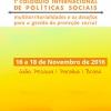 1o. Colóquio Internacional de Políticas Social,