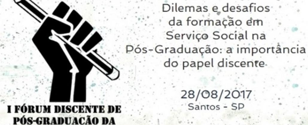 Inscrições abertas para o I Fórum discente de pós-graduação da ABEPSS Sul II