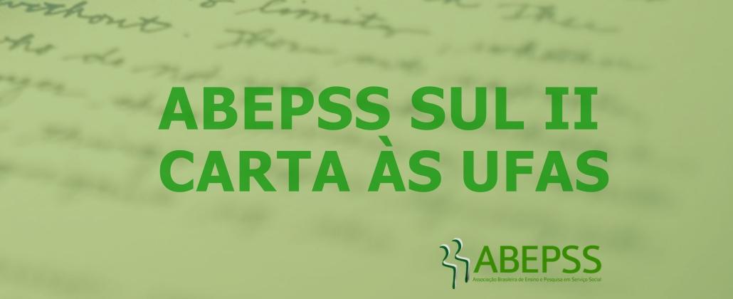 Início de semestre: confira a carta da ABEPSS Sul II às UFAS