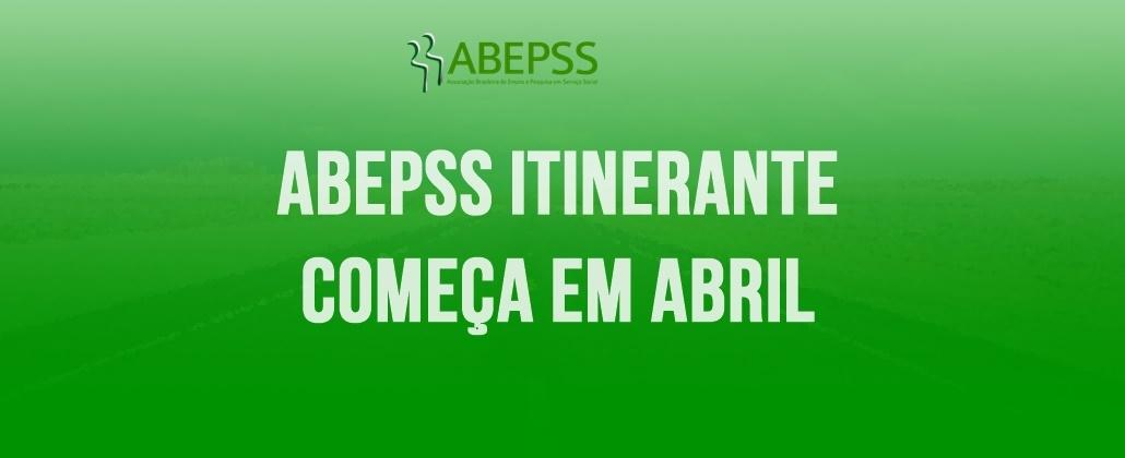 ABEPSS Itinerante começa em abril