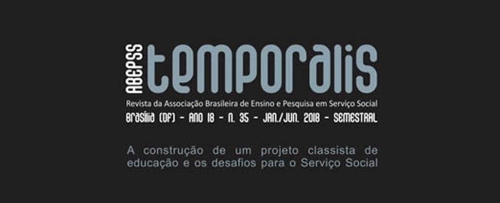 Nova edição da Revista Temporalis debate a construção de um projeto classista de educação
