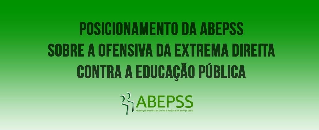 Confira o posicionamento da ABEPSS sobre a ofensiva contra a Educação Pública e seus impactos na Pós