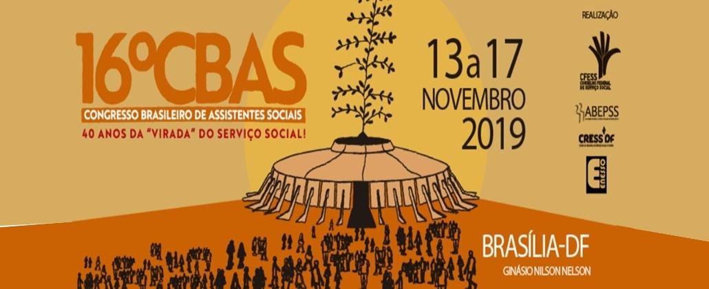 Vem aí o 16º Congresso Brasileiro de Assistentes Sociais (CBAS)