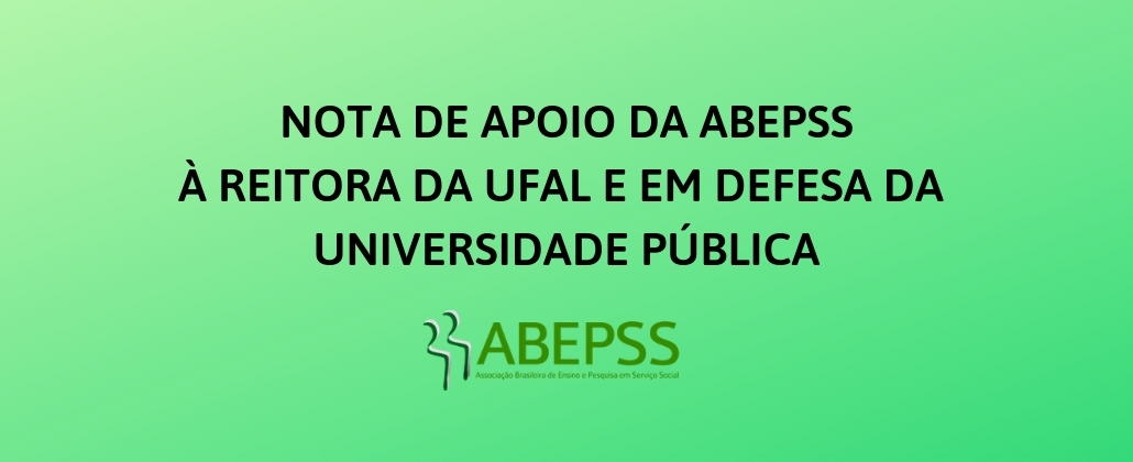 Nota de apoio da ABEPSS à reitora da Ufal e em defesa da universidade pública
