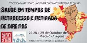 VII Seminário da Frente Nacional Contra a Privatização da Saúde