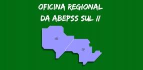 Oficina Regional da ABEPSS Sul II acontece nesta sexta-feira, 06
