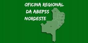 Oficina Regional da ABEPSS Nordeste acontece nos dias 9 e 10 de outubro