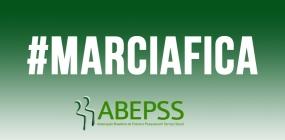 ABEPSS divulga nota pública em defesa do movimento MARCIAFICA