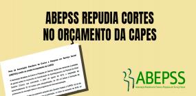 Nota da ABEPSS contra os cortes no orçamento da CAPES