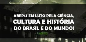ABEPSS em luto pela ciência, cultura e história do Brasil e do mundo