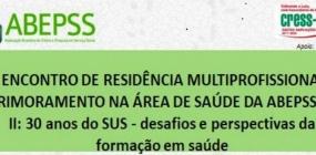 ABEPSS Sul II realiza III Encontro de Residência Multiprofissional e Aprimoramento na Área da Saúde