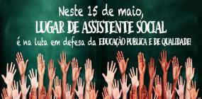 15 de maio: Dia de Luta e de Resistência!