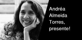 Nota de Pesar: falecimento da professora e pesquisadora Andréa Almeida Torres