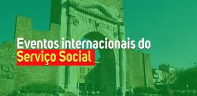 Confira a agenda de eventos internacionais do Serviço Social