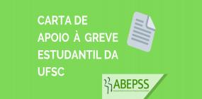 Carta de apoio da ABEPSS à greve estudantil UFSC