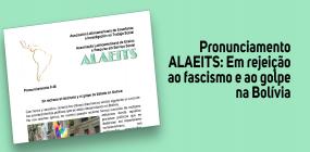 Em pronunciamento, ALAEITS rejeita o fascismo e o golpe na Bolívia