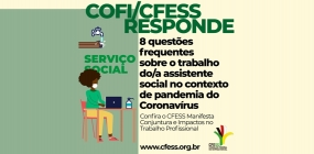 COFI/CFESS responde: 8 dúvidas frequentes no contexto da pandemia do Coronavírus
