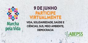 Participe da Marcha Virtual Pela Vida nesta terça, 9