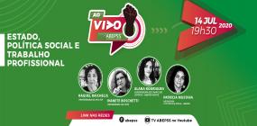 Quarta live do ABEPSS AO VIVO discutirá política Social, trabalho profissional e Estado