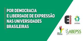 POR DEMOCRACIA E LIBERDADE DE EXPRESSÃO NAS UNIVERSIDADES BRASILEIRAS