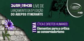 Em live, no dia 24, a ABEPSS dará início à 5ª Edição do ABEPSS Itinerante