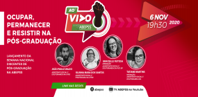 ABEPSS AO VIVO fará live de lançamento da Semana Nacional de Discentes de Pós-graduação na ABEPSS