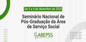 Seminário Nacional de Pós-Graduação da Área de Serviço Social será nos dias 3 e 4 de dezembro