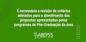 É necessária a revisão de critérios adotados para o atendimento das propostas apresentadas