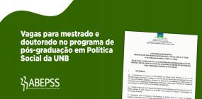 Estão abertas as inscrições para o programa de pós-graduação em Política Social da UNB
