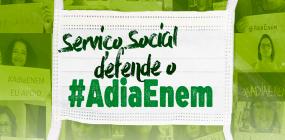 CFESS, ABEPSS e ENESSO retomam a campanha AdiaEnem!