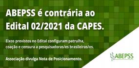 ABEPSS é contrária ao Edital 02/2021 da CAPES