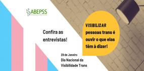 Visibilidade Trans: confira o depoimento de três pessoas trans da área do Serviço Social