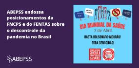 Dia Mundial da Saúde: ABEPSS endossa posições da FNCPS e do FENTAS sobre o descontrole da pandemia