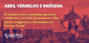 O Serviço Social, a questão agrária e ambiental, e as lutas camponesas e dos povos indígenas
