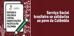 Serviço Social brasileiro se solidariza ao povo da Colômbia
