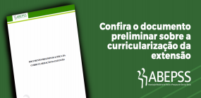 ABEPSS produz documento preliminar sobre a curricularização da extensão