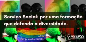 Mês do Orgulho LGBTQIA+: expressões da diversidade e formação em Serviço Social
