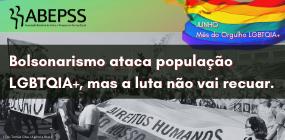 Mês do Orgulho LGBTQIA+: bolsonarismo ataca minorias sociais, mas coletivos não vão recuar