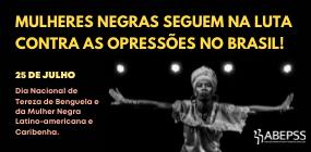 25 de Julho: mulheres negras seguem na luta contra as opressões no Brasil