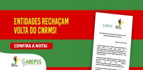 ABEPSS e CFESS rechaçam, em nota, a reativação da CNRMS sem considerar a paridade representativa